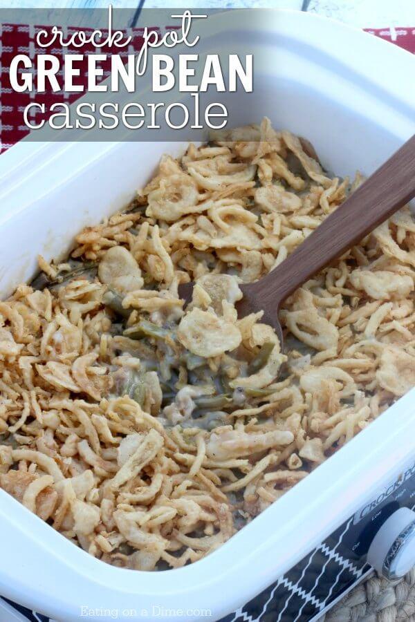 Crock Pot Green Bean Casserole  Easy Crock pot Green Bean Casserole Recipe