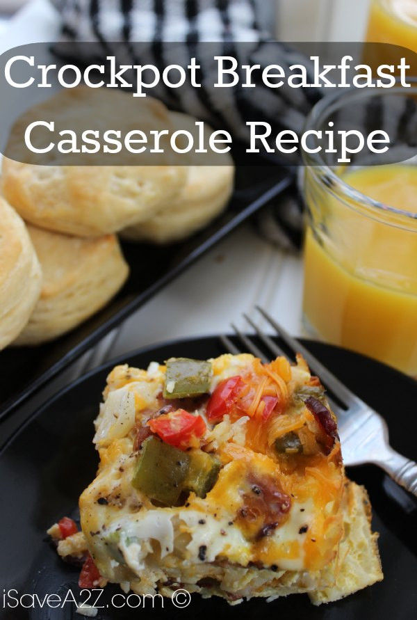 Crockpot Breakfast Casserole Recipe  Crockpot Breakfast Casserole Recipe iSaveA2Z