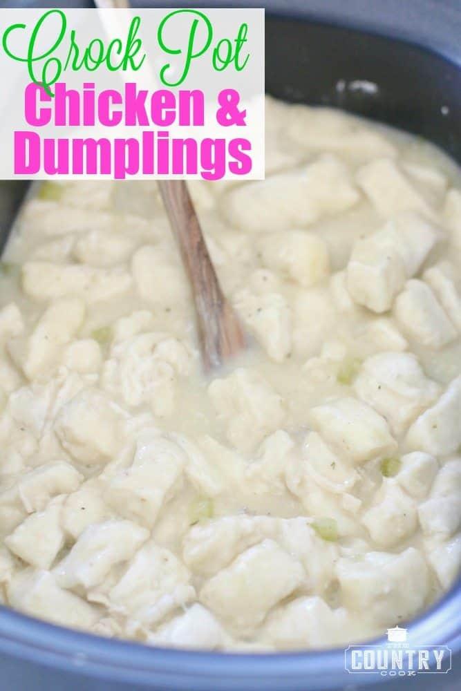 Crockpot Chicken And Dumplings With Grands Biscuits  Crock Pot Chicken and Dumplings The Country Cook