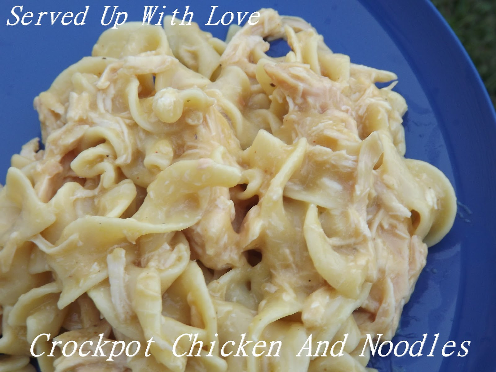 Crockpot Chicken And Noodles  Served Up With Love Crock Pot Chicken and Noodles