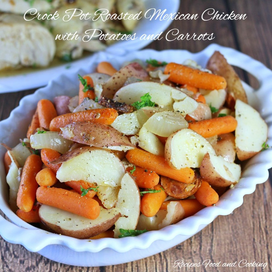 Crockpot Roasted Potatoes  Crock Pot Roasted Mexican Chicken with Potatoes and