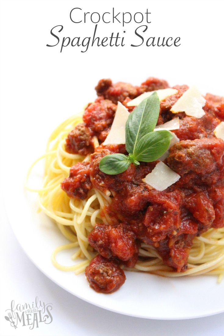 Crockpot Spaghetti Sauce  Crockpot Spaghetti Sauce Family Fresh Meals