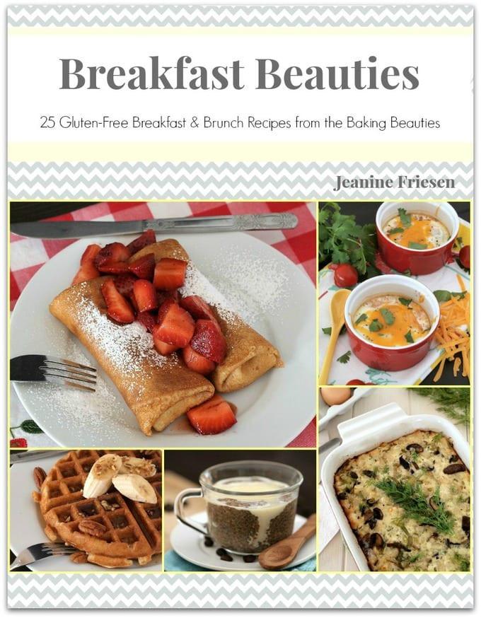 Dairy Free Brunch Recipes  Breakfast Beauties 25 Gluten Free Breakfast and Brunch