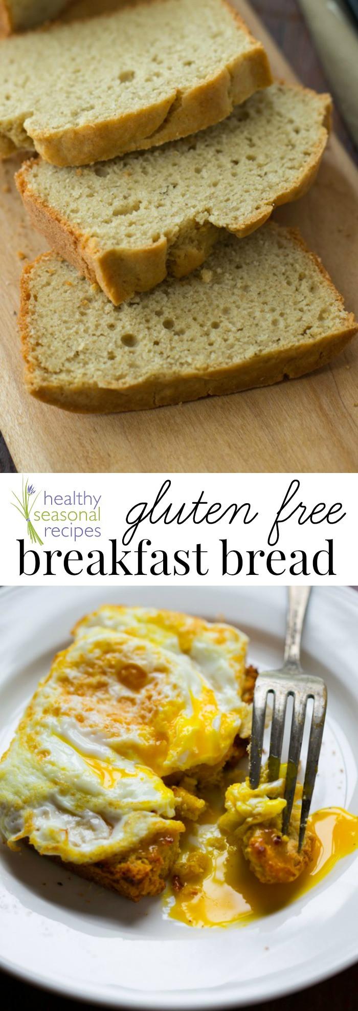 Dairy Free Brunch Recipes  gluten free breakfast bread Healthy Seasonal Recipes