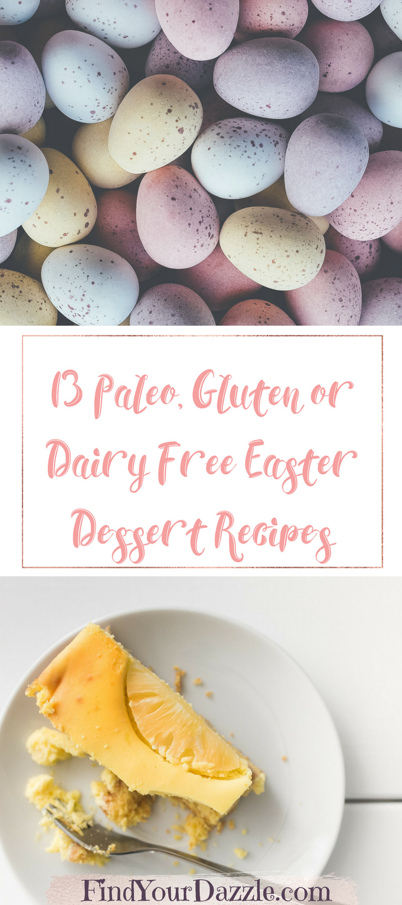 Dairy Free Desserts To Buy  13 Paleo Gluten or Dairy Free Easter Dessert Recipes