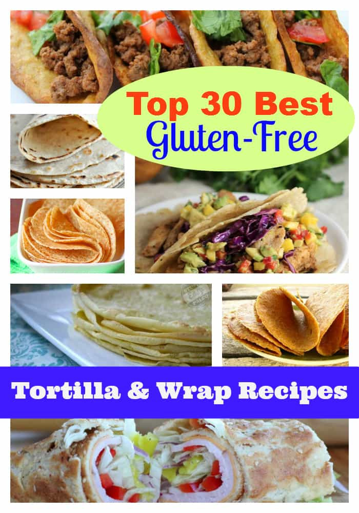 Dairy Free Gluten Free Recipes  Best Gluten Free Tortilla Recipes and Gluten Free Wrap Recipes