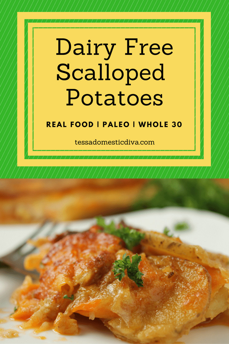 Dairy Free Scalloped Potatoes  Dairy Free Scalloped Potatoes Paleo