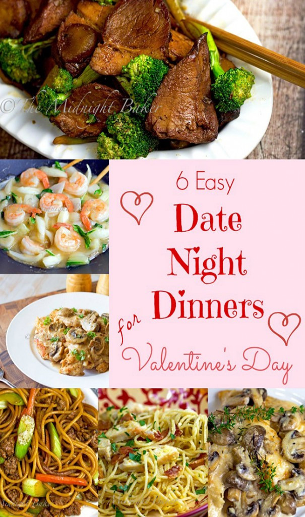 Date Night Dinners  6 Easy Date Night Dinners for Valentine s Day The