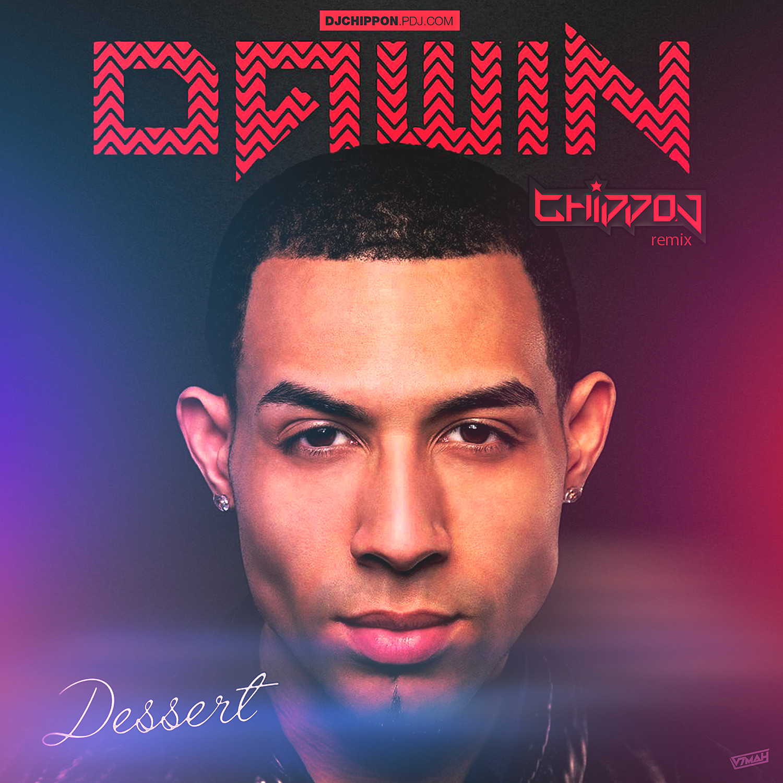 Dessert Darwin Mp3  Dawin Dessert CHIPPON Remix – CHIPPON