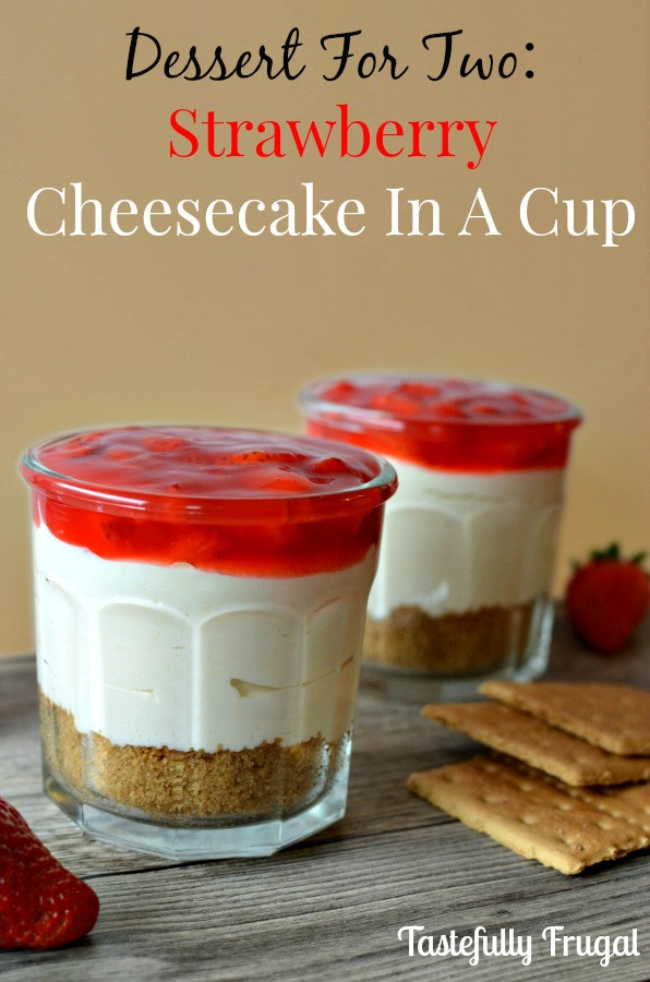 Dessert For Two  Dessert For Two Easy Strawberry Cheesecake No Bake