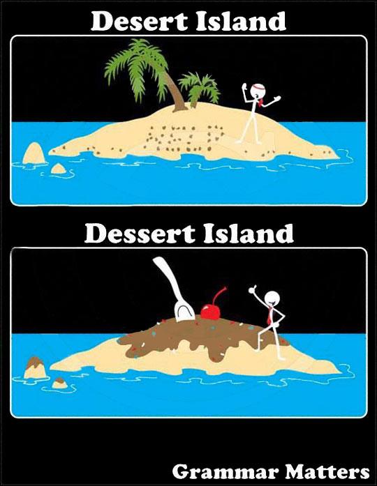 Dessert Vs Desert  Funny Quotes About Desert QuotesGram