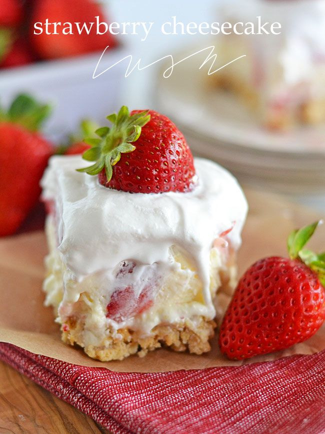 Desserts With Cream Cheese  Strawberry Cheesecake Lush Recipe