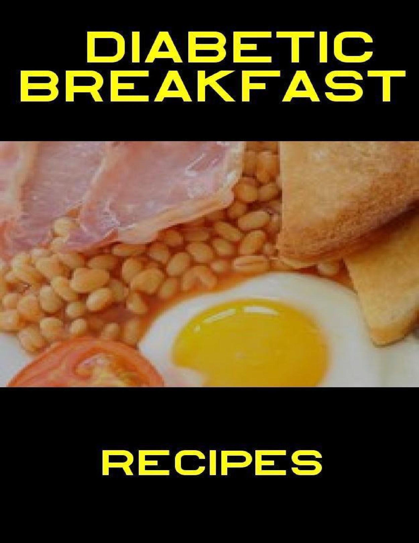 Diabetes Recipes Breakfast  Diabetic Breakfast Recipes by Jenny Brown on iBooks
