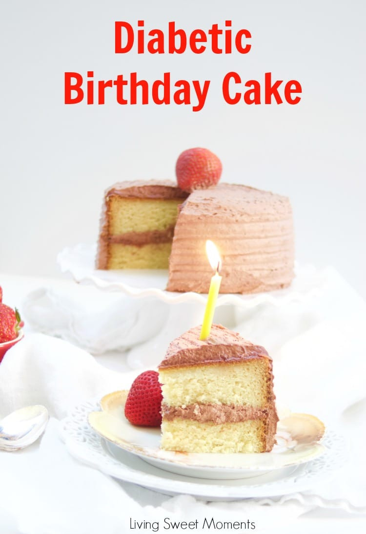 Diabetic Birthday Cake  Delicious Diabetic Birthday Cake Recipe Living Sweet Moments
