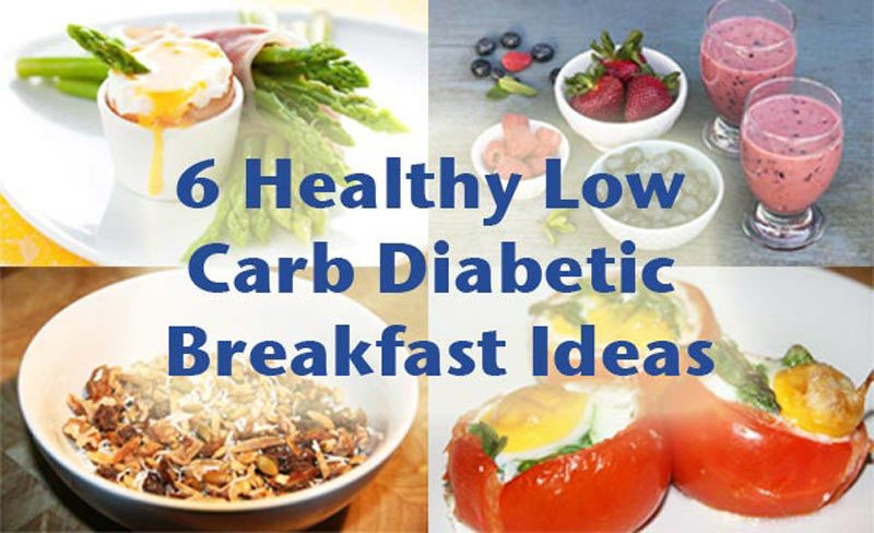 Diabetic Breakfast Recipes Low Carb  6 Healthy low carb diabetic breakfast ideas