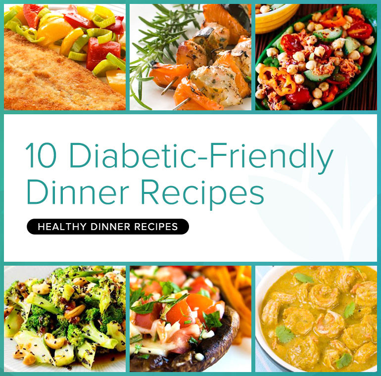 Diabetic Dinner Recipes  The Recipes Deliciously Healthy Dinners