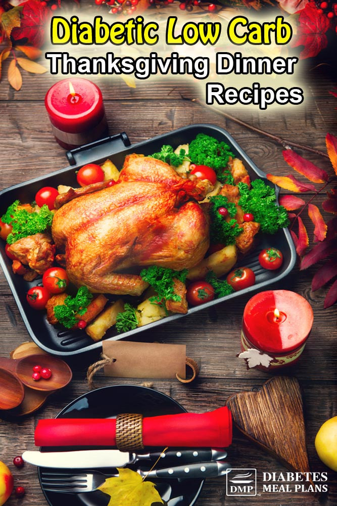 Diabetic Dinner Recipes  Type 2 Diabetic Thanksgiving Recipes