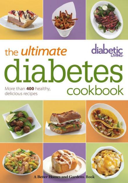 Diabetic Living Recipes  Diabetic Living The Ultimate Diabetes Cookbook More than