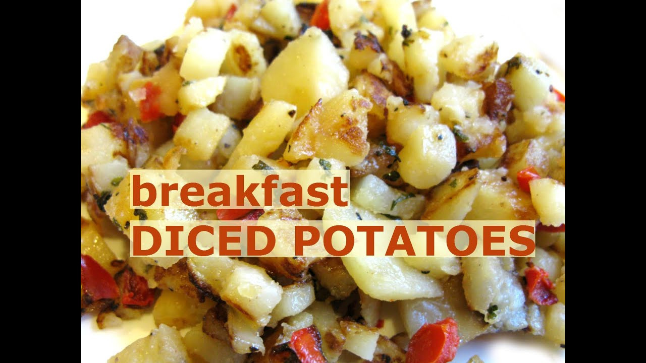 Diced Breakfast Potatoes  cubed hash browns from scratch