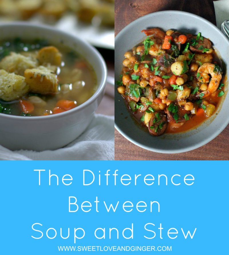 Difference Between Soup And Stew  What is the difference between Soup and Stew Sweet Love