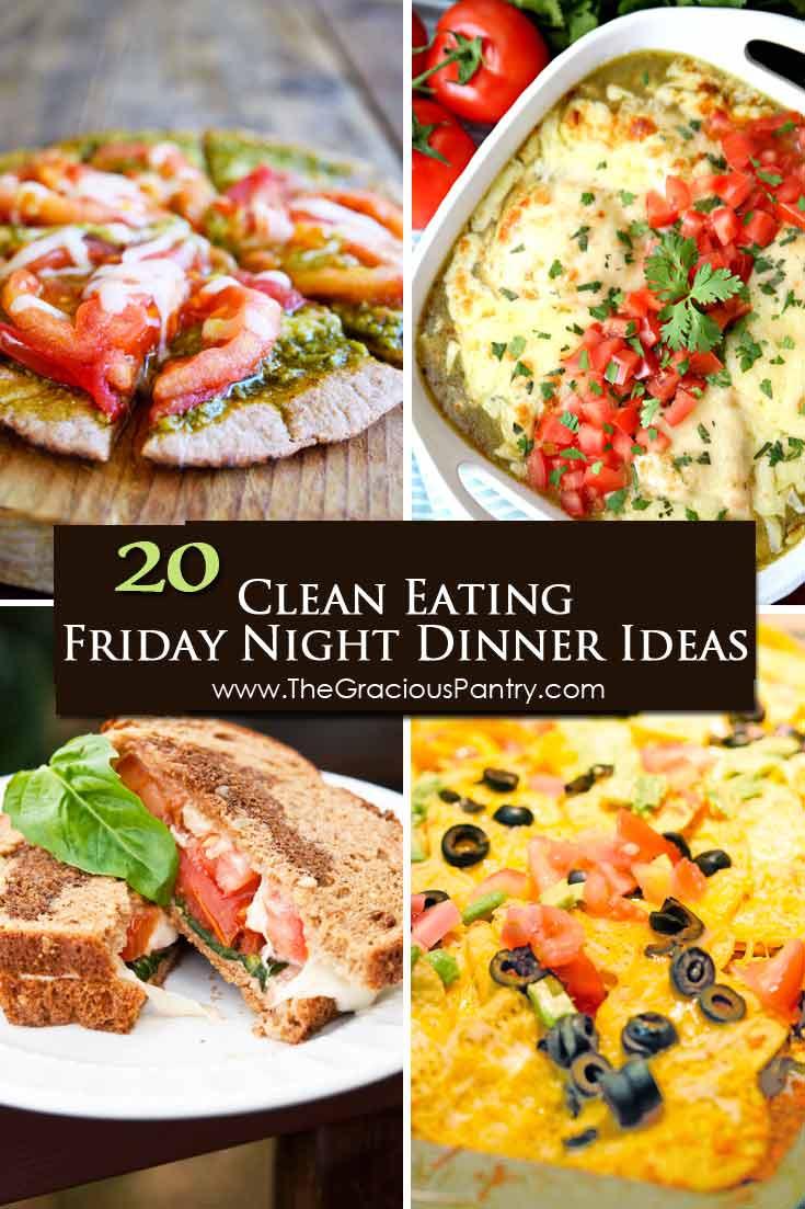 Different Dinner Ideas  20 Friday Night Dinner Ideas