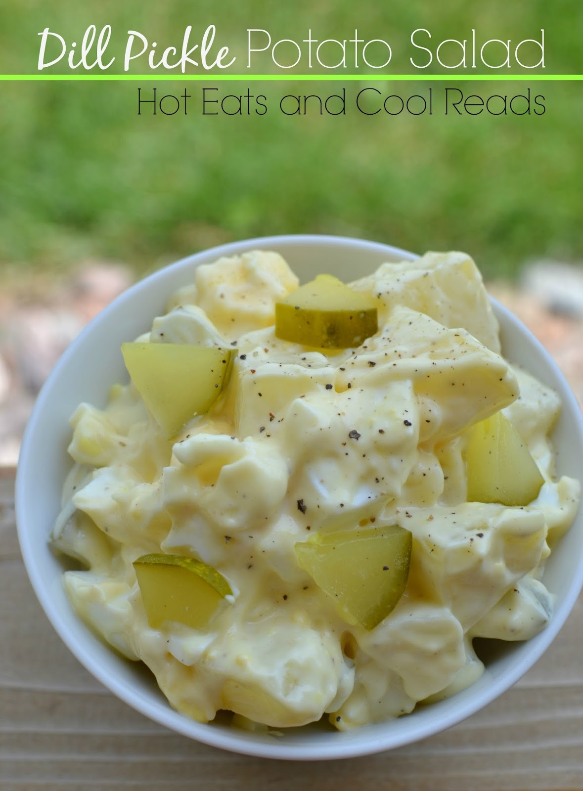 Dill Pickle Potato Salad  Hot Eats and Cool Reads Dill Pickle Potato Salad Recipe