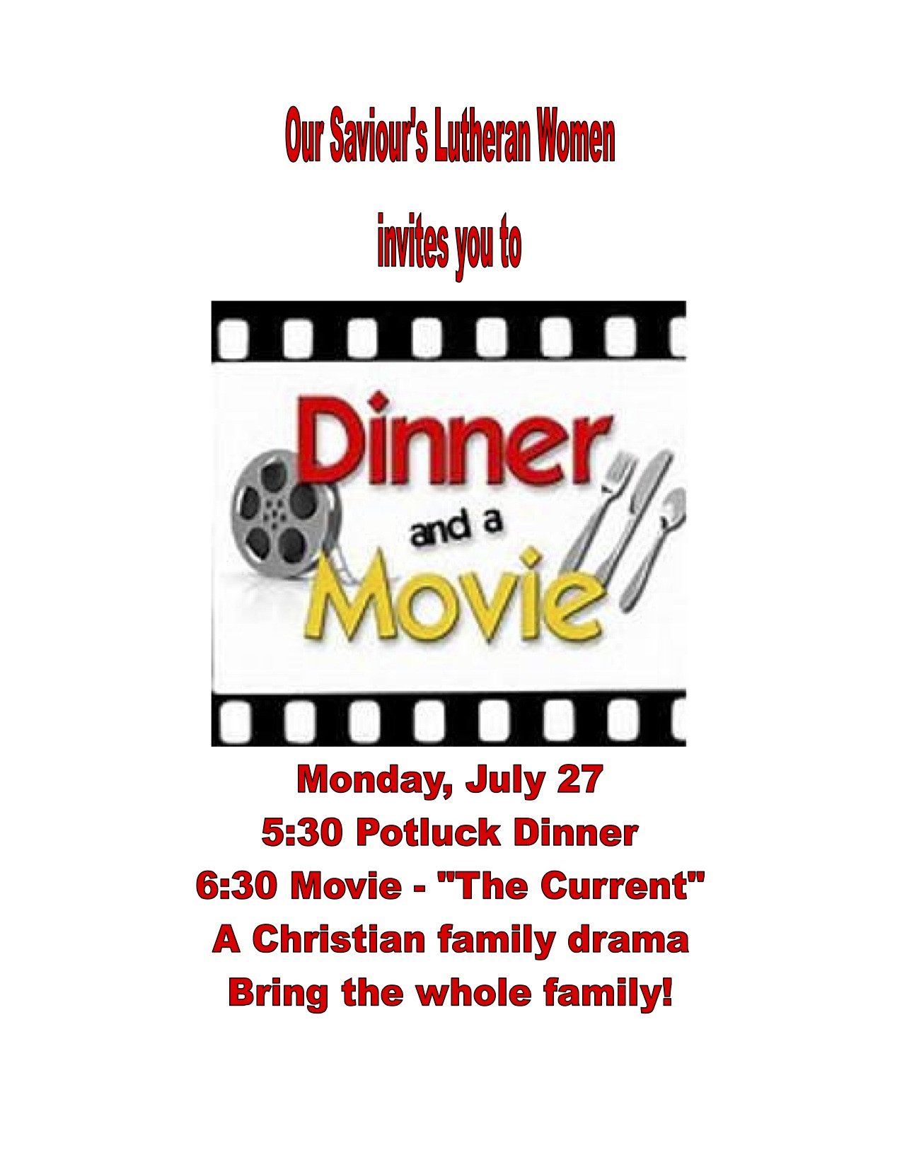 Dinner And A Movie  Dinner and a Movie July 27 Our Saviours Lutheran Church