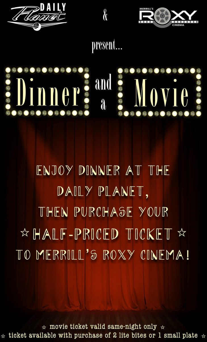 Dinner And A Movie  Dinner and a Movie at The Planet