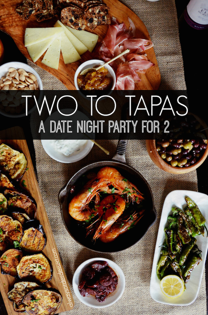 Dinner Date Recipe  A Date Night Tapas Party