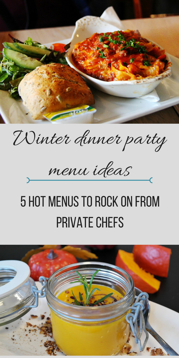 Dinner Party Menu Ideas  Winter Dinner Party Menu Ideas 5 Hot Menus From Private Chefs