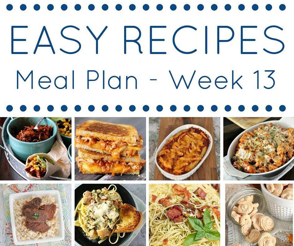Dinner This Week  Easy Dinner Recipes Meal Plan Week 13 Kleinworth & Co