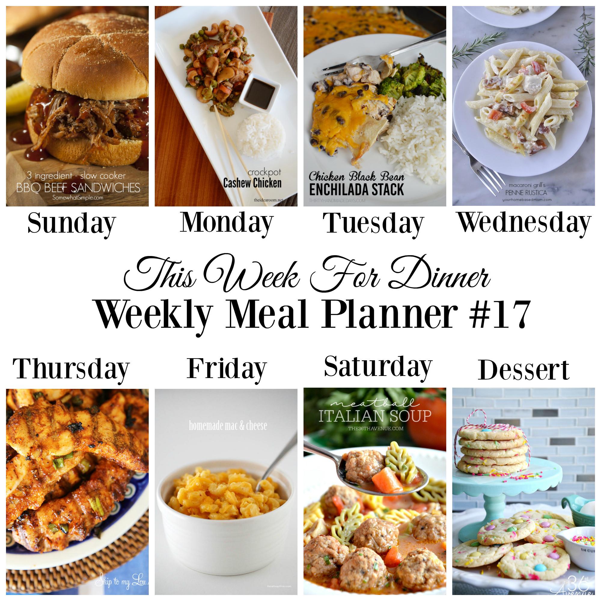 Dinner This Week  This Week for DinnerWeekly Meal Plan 17 Your Homebased Mom