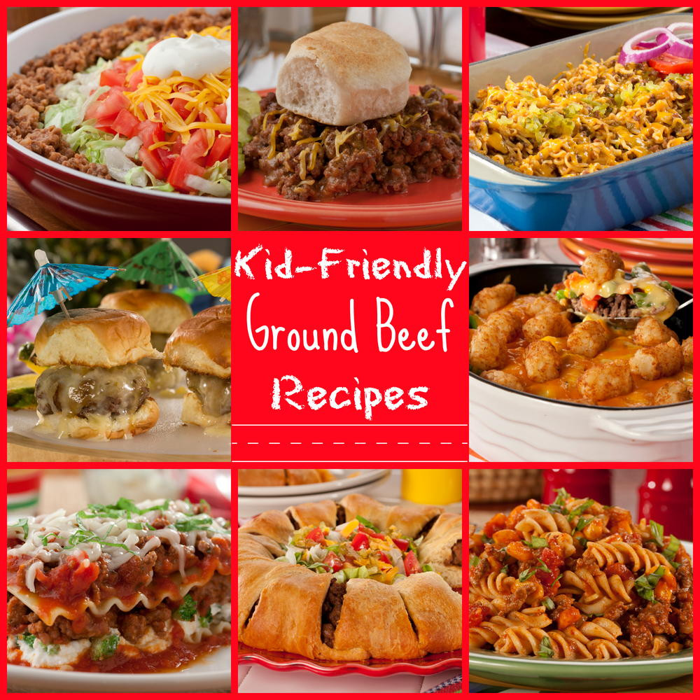 Dinner With Ground Beef  25 Kid Friendly Ground Beef Recipes