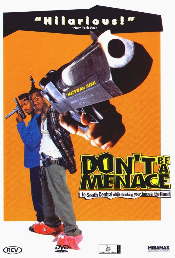 Don'T Be A Menace To South Central While Drinking Your Juice In The Hood  Hood Movies