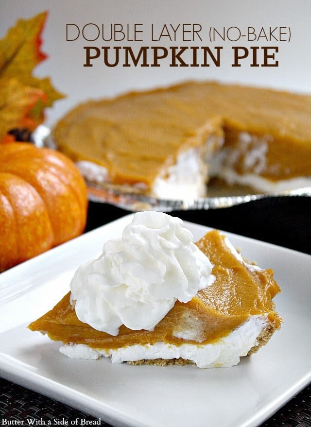 Double Layer Pumpkin Pie  DOUBLE LAYER NO BAKE PUMPKIN PIE Butter with a Side of