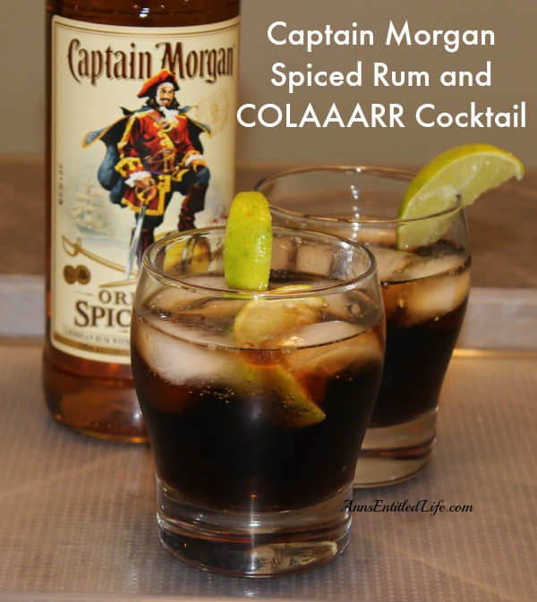 Drinks With Captain Morgan Spiced Rum  Captain Morgan Spiced Rum and COLAAARR Cocktail