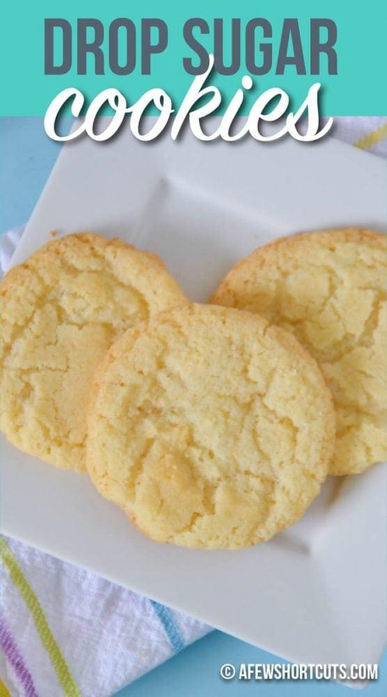 Drop Sugar Cookies  Drop Sugar Cookies Recipe A Few Shortcuts
