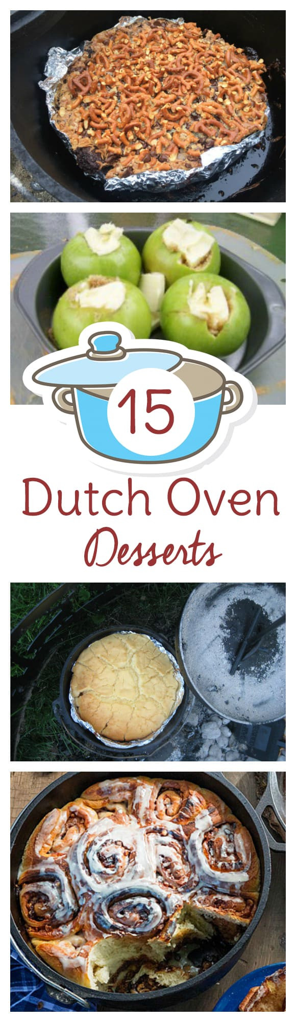 Dutch Oven Dessert Recipes  15 Dutch Oven Dessert Recipes