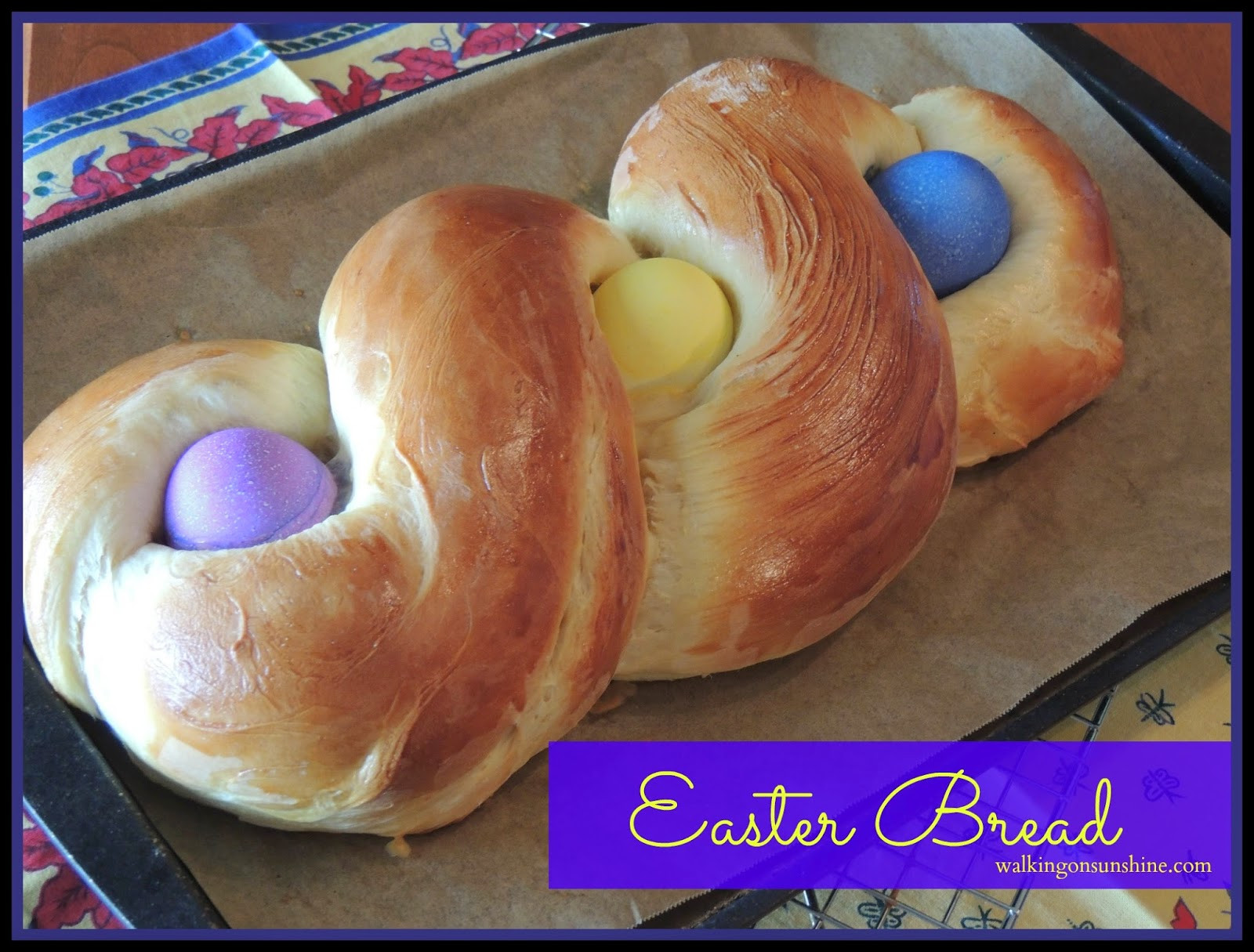 Easter Bread Recipe  Recipe Easter Bread a Family Tradition Walking on Sunshine