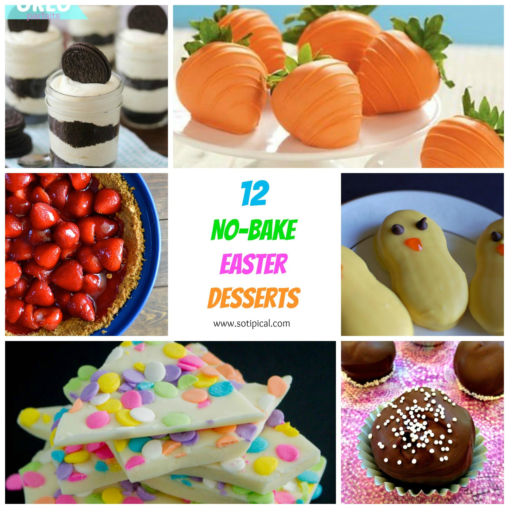 Easter Dessert Recipes  12 No Bake Easter Desserts