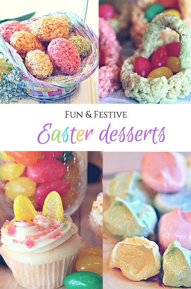 Easter Desserts 2018  Fun & Festive Easter desserts Eighty MPH Mom
