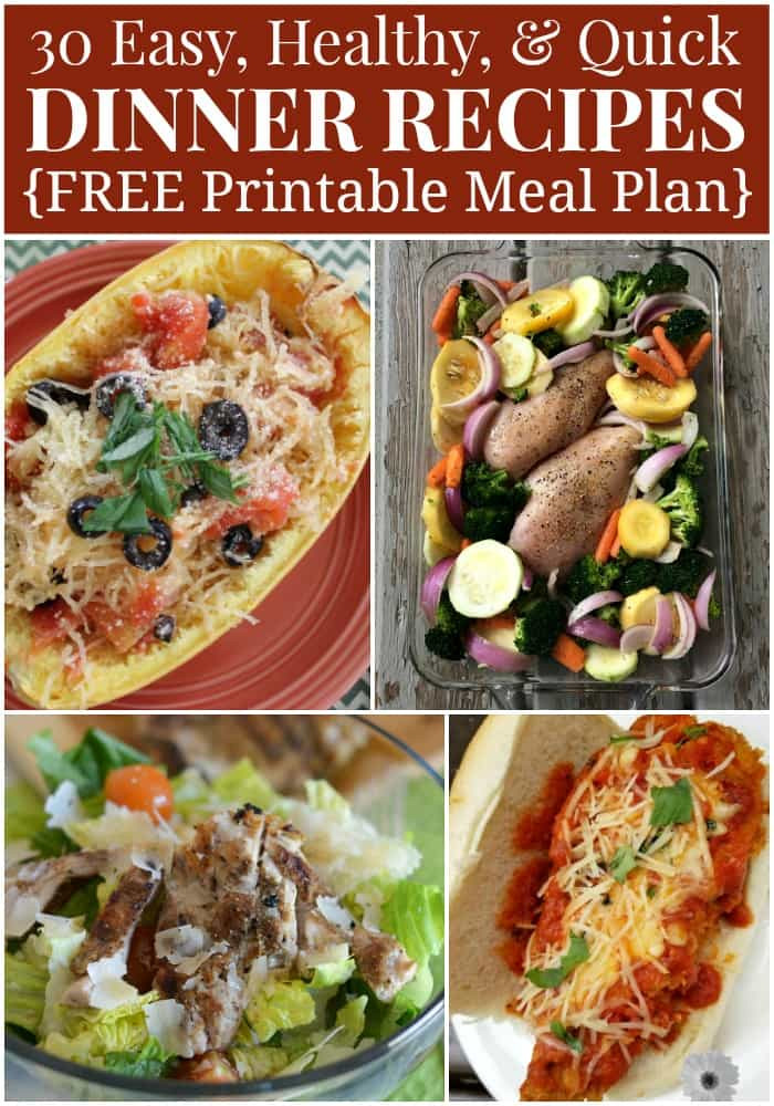 Easy And Healthy Dinner Recipes  Healthy Dinner Menu Plan 30 Quick and Easy Recipes