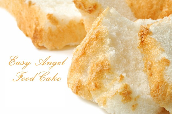 Easy Angel Food Cake Recipe  Easy Angel Food Cake Recipe with Dairy Free Custard or