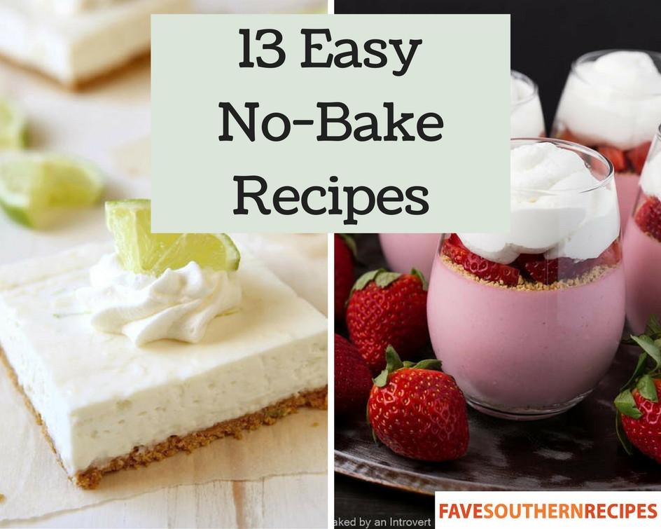 Easy Baking Dessert Recipes  No Bake Dessert 13 Easy No Bake Recipes