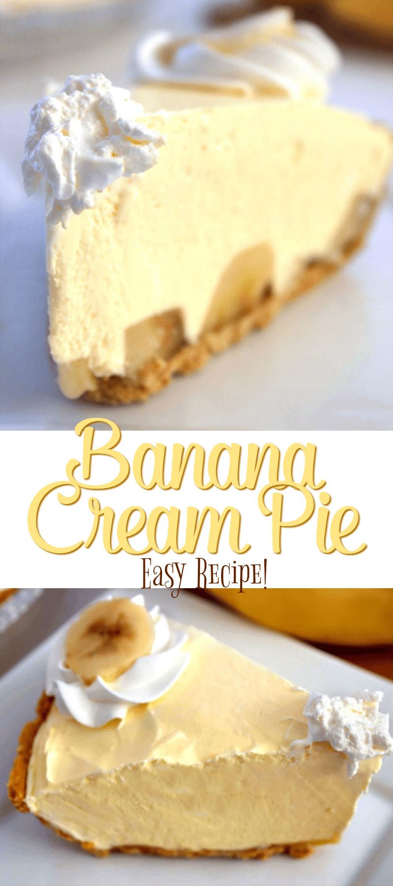 Easy Banana Cream Pie Recipe  Easy Banana Cream Pie Recipe A Helicopter Mom