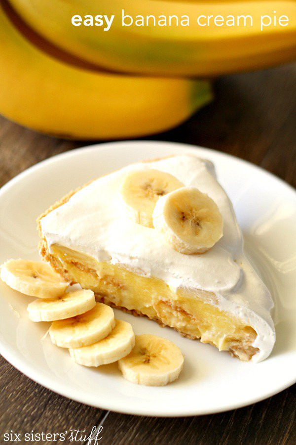 Easy Banana Cream Pie  Easy Banana Cream Pie – Six Sisters Stuff