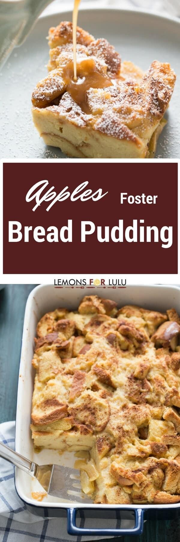 Easy Bread Pudding Recipe  Apples Foster Bread Pudding Recipe LemonsforLulu
