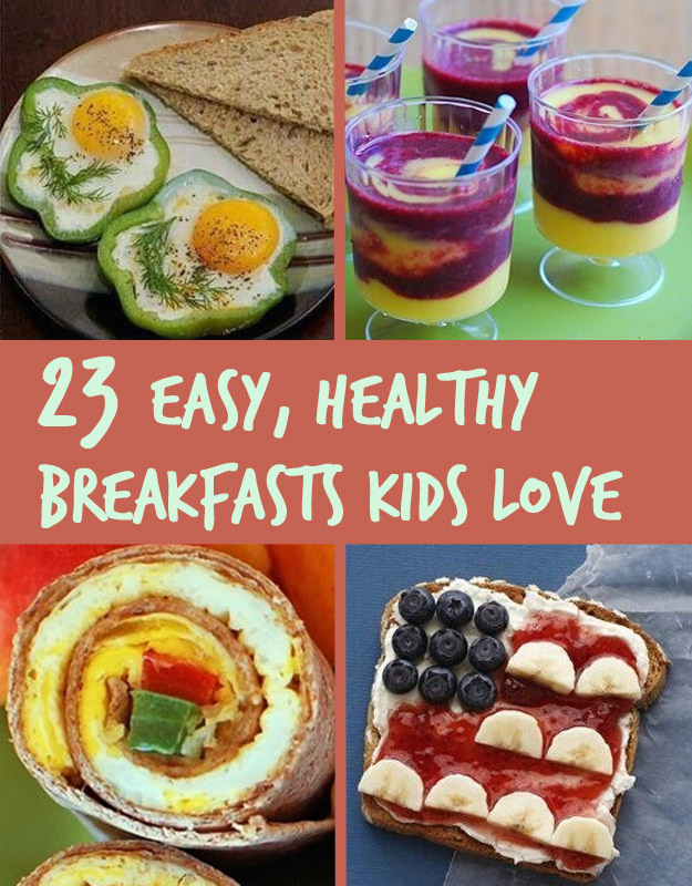 Easy Breakfast Ideas For Kids  23 Healthy And Easy Breakfasts Your Kids Will Love