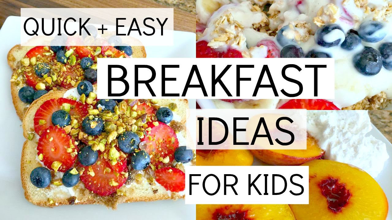 Easy Breakfast Ideas For Kids  Easy Healthy Recipe For Toddlers
