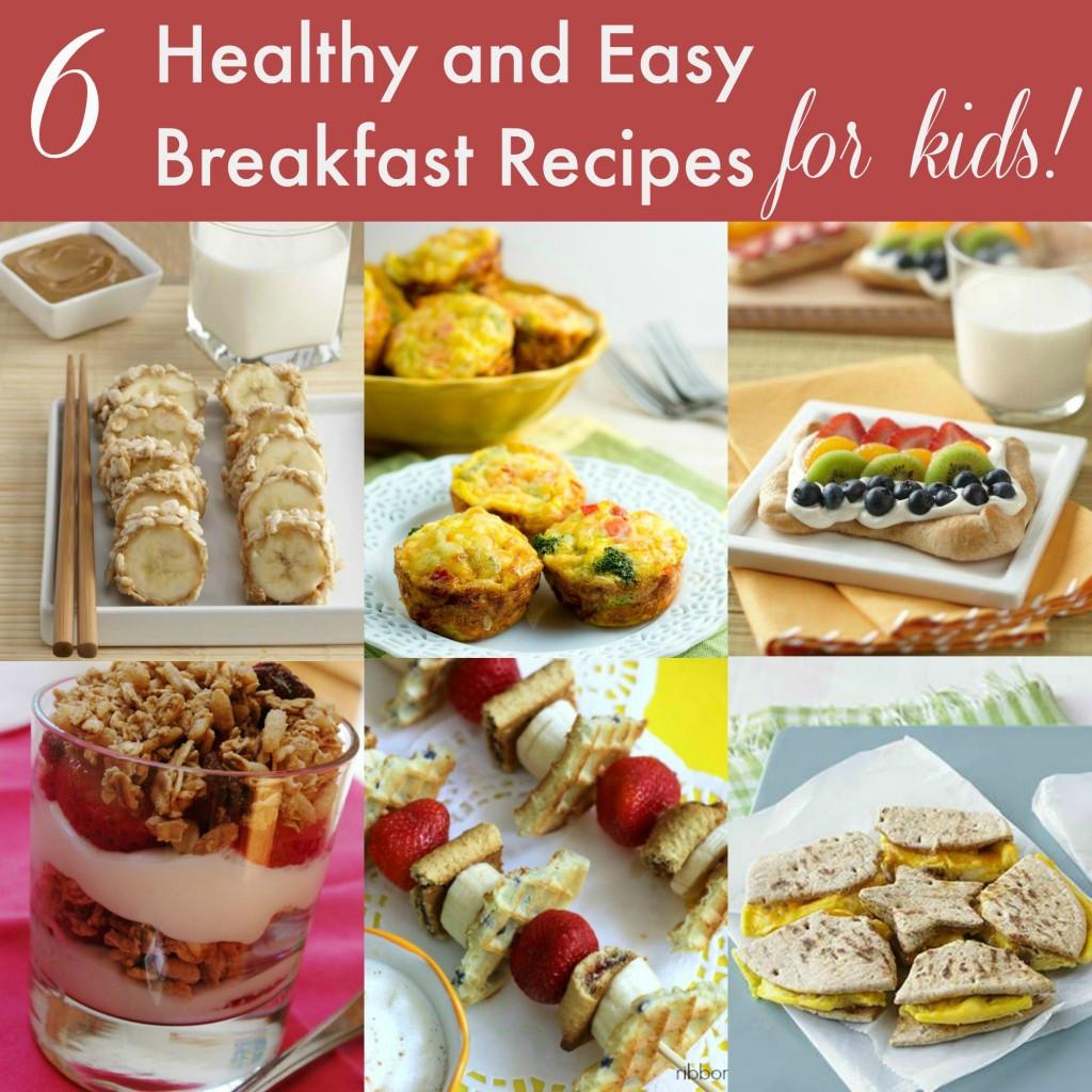 Easy Breakfast Ideas For Kids  12 Healthy Breakfast and Snack Ideas for Kids